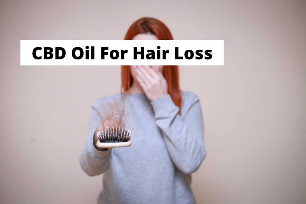 CBD Oil For Hair Loss