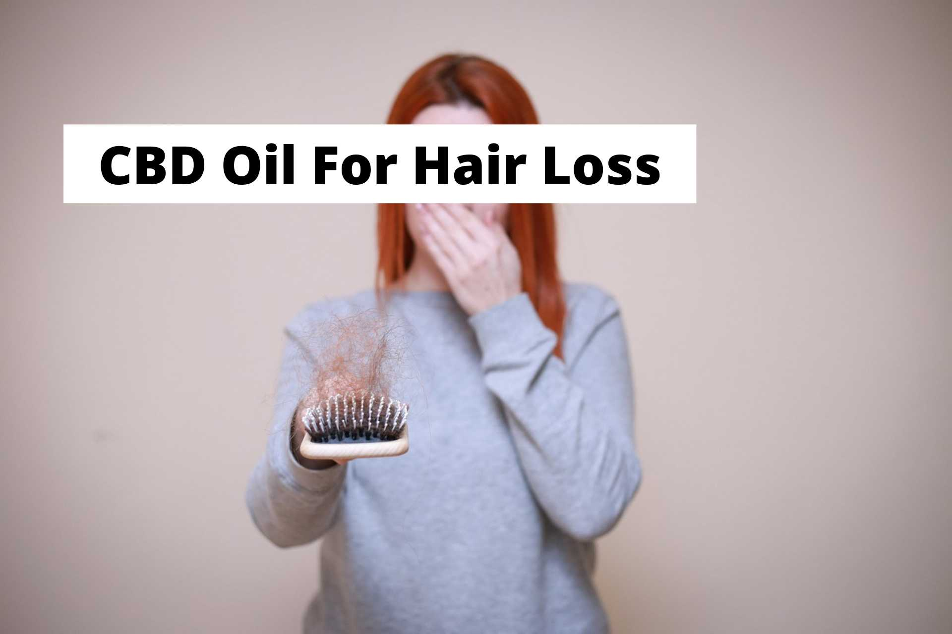 CBD Oil For Hair Loss