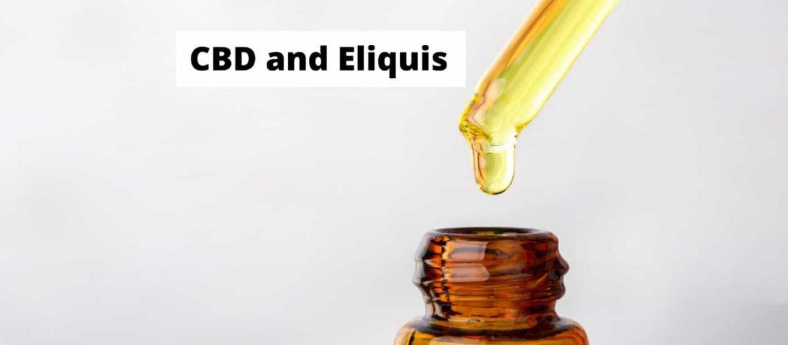 CBD and Eliquis